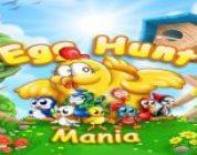 Egg Hunt Mania: Tavuk, Yumurta Daha Neler Var?