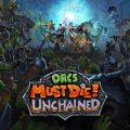 Orcs Must Die! Unchained, Sabotage Moduyla Birlikte Piyasaya Çıktı