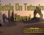 Star Wars: Battlefront | Türkçe 6. Bölüm : Battle On Tatooine Görevi