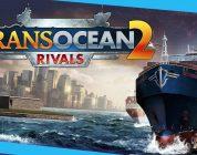 TRANSOCEAN 2: Rivals 2. Bölüm – Geri Dönüş