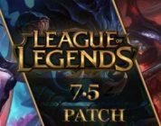 League Of Legends 7.5 Yaması Hakkında