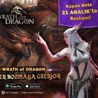 Wrath of Dragon'un 21 Aralık'ta Kapalı Betası Başlıyor!
