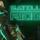 49 TL Değerindeki Satellite Reign Bedava Oldu