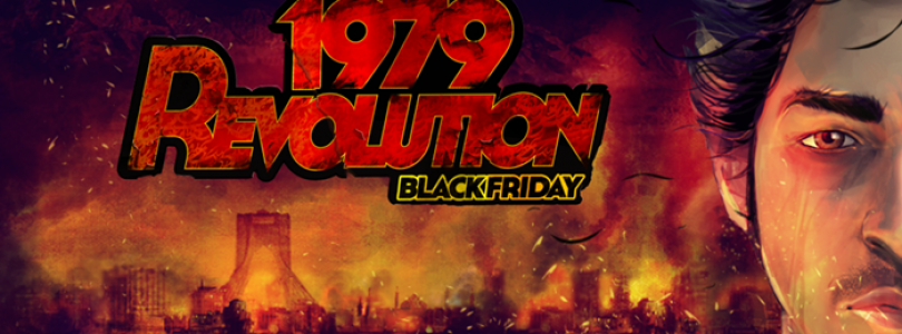 1979 Revolution: Black Friday Konsol Fragmanı