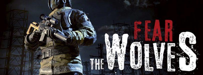 Fear the Wolves İlk Bakış