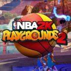 NBA 2K Playgrounds 2 İlk Bakış