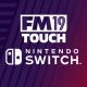 Football Manager 2019 Nintendo Switch İçin Çıktı