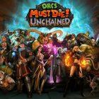 Orcs Must Die! Unchained Kapanıyor