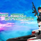 Flying Girl Striker 25 Eylül'de Nintendo Switch'e Geliyor!