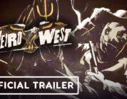 Weird West, PC Gaming Show'da Tanıtıldı