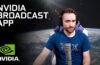 Yayıncılar İçin Nvidia Broadcast Çıktı