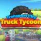 Transport City Truck Tycoon baslangic rehberi