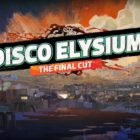 Disco Elysium – The Final Cut İnceleme