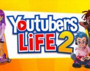 Youtubers Life 2 Duyuruldu – Oyun Hakkında Tüm Bildiklerimiz