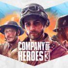 Company of Heroes 3 Şanslı Kişiler ile Yıllardır Test Ediliyormuş