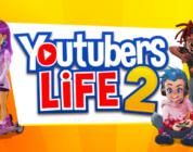 Youtubers Life 2 İçin Yeni Oynanış Fragmanı Yayınlandı