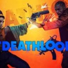 Deathloop İnceleme