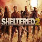 Sheltered 2 İnceleme