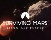 Surviving Mars: Below & Beyond Güncellemesi Duyuruldu