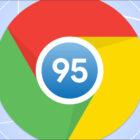 Yeni Özellikler Sunan Chrome 95 Çıktı